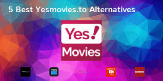 YES MOVIES ALTERNATIVES