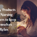 key products for nursing mothers