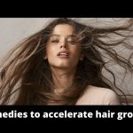 Remedies to accelerate hair growth
