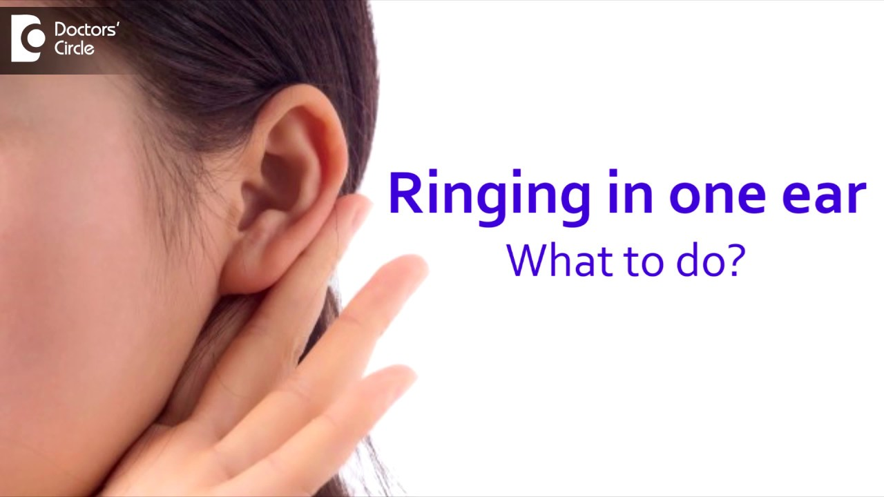 Ringing In One Ear